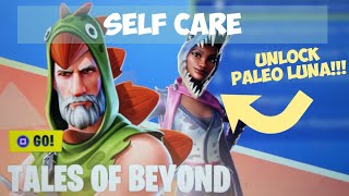 How To Unlock Paleo Luna!!! | 'Self Care' | Tales Of Beyond Event | Fortnite Save The World