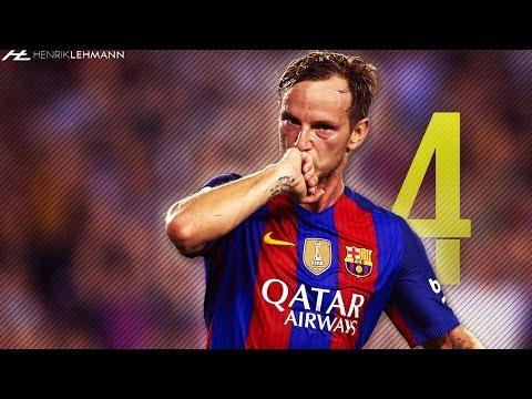 Ivan Rakitić ● Complete Midfielder ● 2016/17 HD