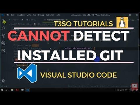 Visual Studio Code cannot detect installed git