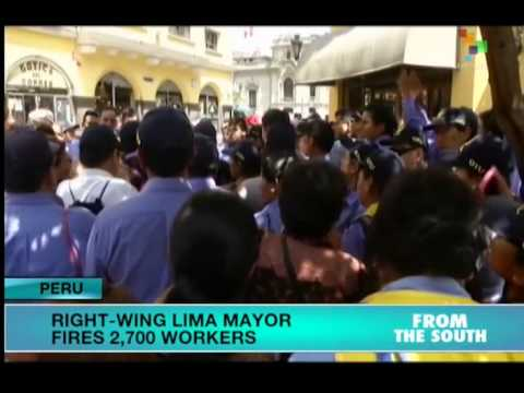 Lima's new right-wing mayor begins his term by firing 2,700 employees