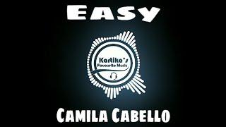 Camila Cabello - Easy (Audio)