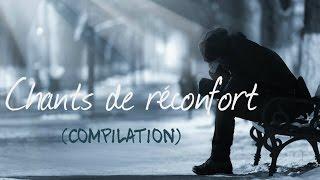 Chants de réconfort (Compilation) [ Avec Paroles ] **Worship Fever Channel**