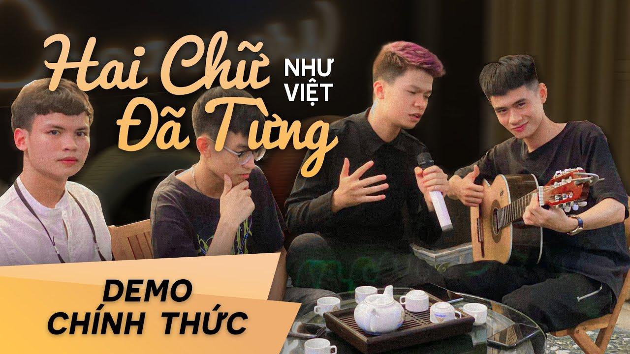 Như Việt | Hai Chữ Đã Từng (Demo Chính Thức) | Em chỉ coi tình yêu này như là một mảnh giấy thôi...