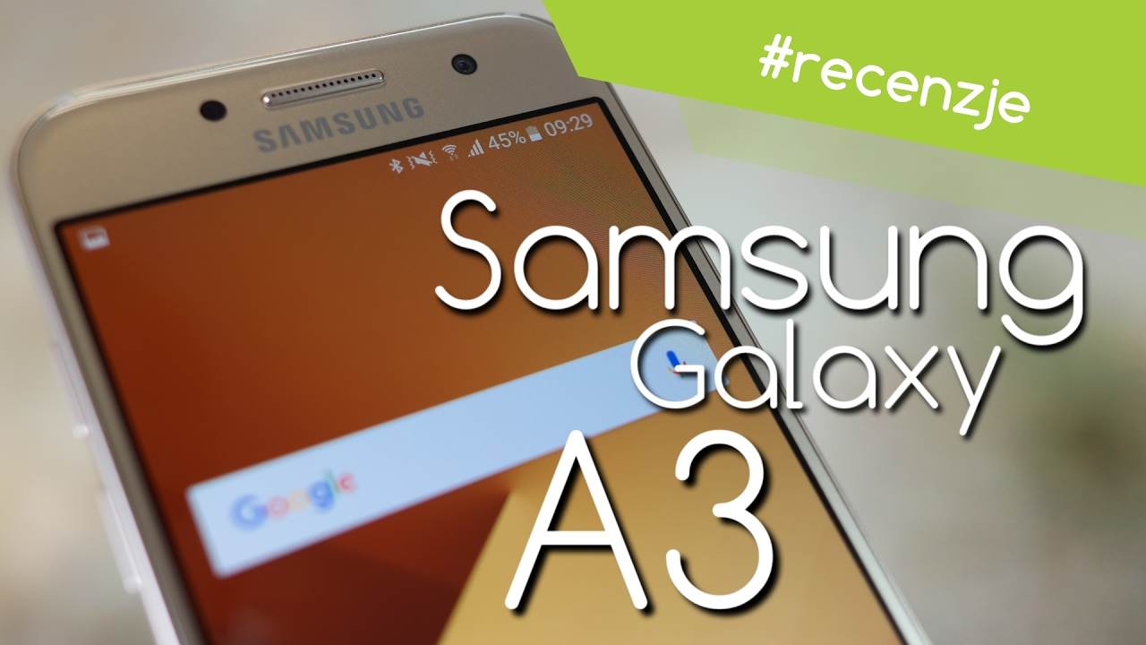 samsung galaxy a3 2017 recenzja test opinie review youtube. Black Bedroom Furniture Sets. Home Design Ideas
