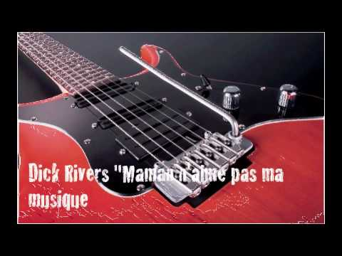 Dick Rivers - Maman N'Aime Pas Ma Musique (1974)