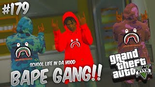 GTA 5 SCHOOL LIFE EP. 179 - BAPE GANG 😈