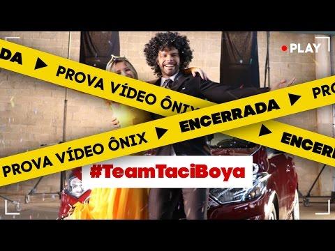 #EntubadosNoSony - Prova Vídeo Chevrolet Onix [ENCERRADA] - #TeamTaciBoya