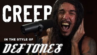 Creep in the Style of Deftones