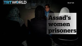 The stories of Syrian women who escaped Assad's prisons