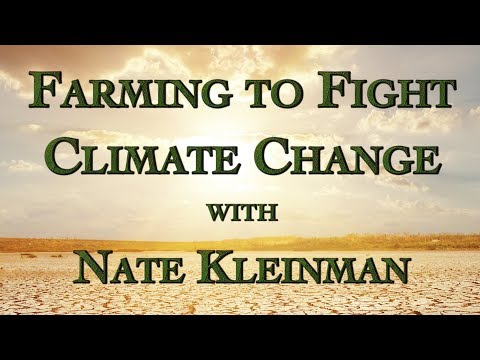 Farming to Fight Climate Change with Nate Kleinman