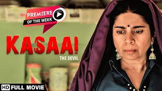 Kasaai (2019) - Mita Vashisht - Richa Meena - बकबेबसमांकीकहानी 'कसाई' - နောက်ဆုံးပေါ်ဘောလီးဝုဒ်ရုပ်ရှင်