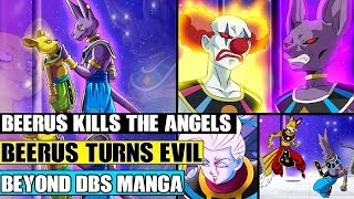 Beyond Dragon Ball Super: Beerus Kills The Grand Priest And The Angels! Beerus Turns Evil