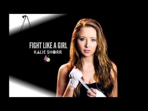 Fight Like a Girl by Kalie Shorr with lyrics on screen
