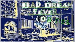 Bad Dream: Fever #4 (B-side) - Morze w jeziorze