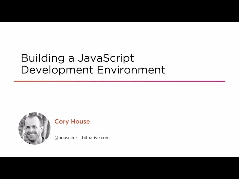 Course Preview: Building A JavaScript Development Environment