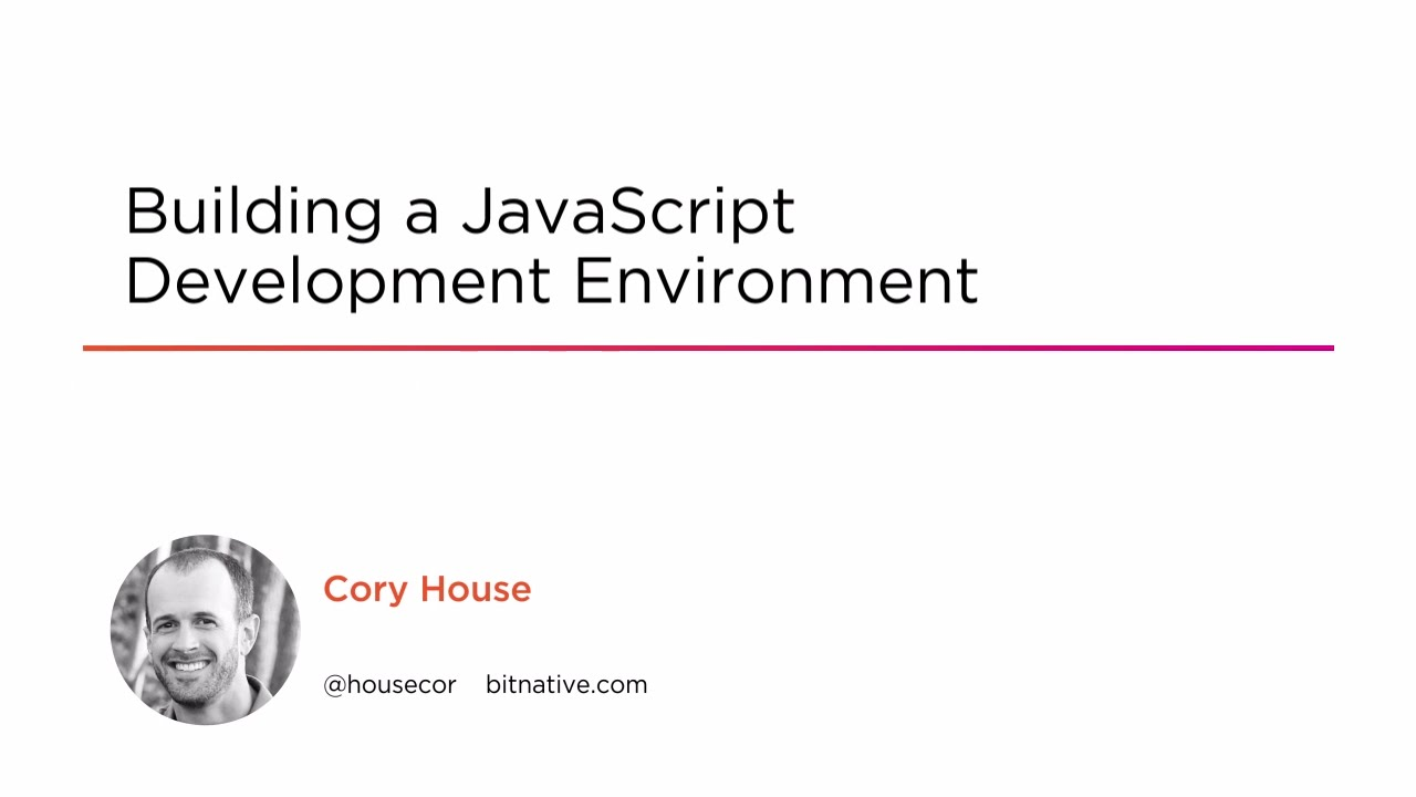 Building a JavaScript Development Environment | Pluralsight