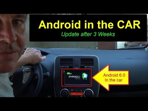 Android in the Car - UPDATE 3 wks later