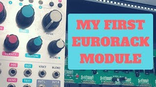 My First EURORACK Module!