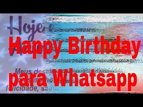 Vídeo de Aniversário para Whatsapp Vídeo Mensagem de Aniversário