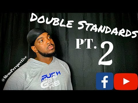 Double Standards | The Saga continues #2 | Mens perspective from YouTube · Duration:  3 minutes 10 seconds