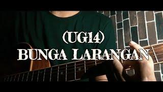 UG14 - Bunga Larangan cover gitar 2019