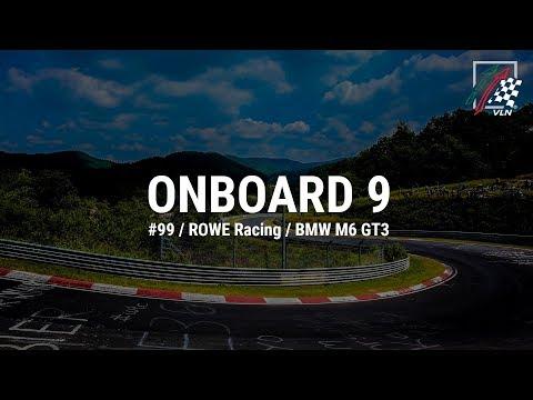 Onboard 9: #99 / ROWE Racing / BMW M6 GT3