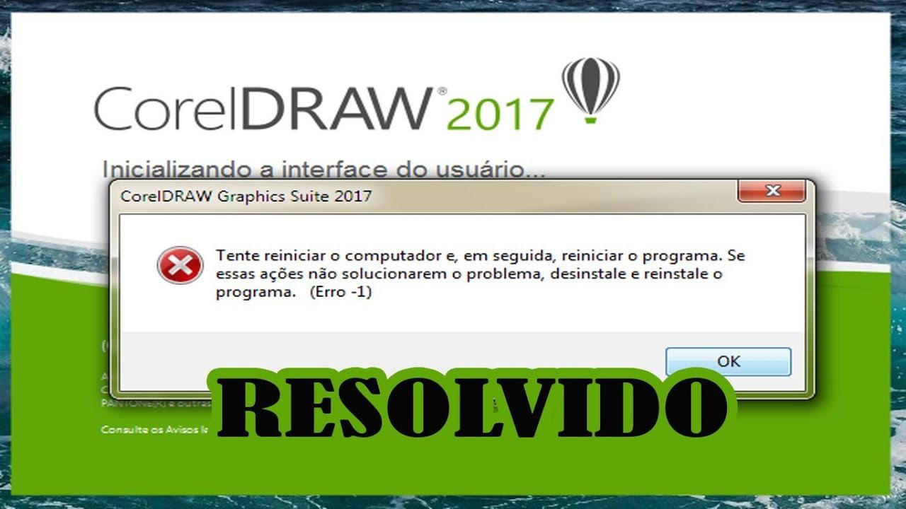 como corrigir erro-1 no COREL DRAW 2017 (X9) resolvido