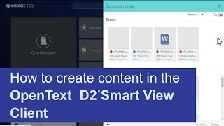 The d2 smart view client allows you to create new content in a repository. this video, trevor guides through creation process