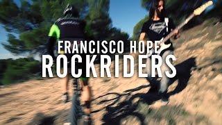 ROCKRIDERS [Francisco Hope]