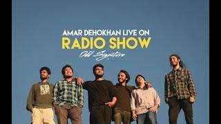 Amar Dehokhan Live at Radio Show | Odd Signature