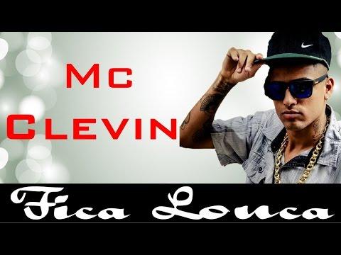 MC CLEVIN  - FICA LOUCA