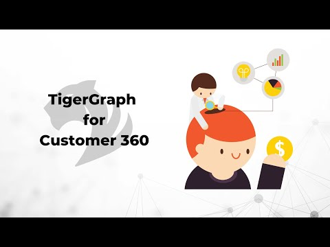 TigerGraph for Customer 360