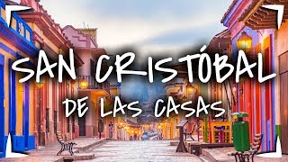 SAN CRISTOBAL DE LAS CASAS, la guía definitiva 🔴Que HACER, VER y COMER ► No te pierdas de CHAMULA