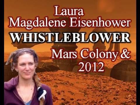 3/12 Whistleblower Laura Magdalene Eisenhower: Mars Colony and 2012