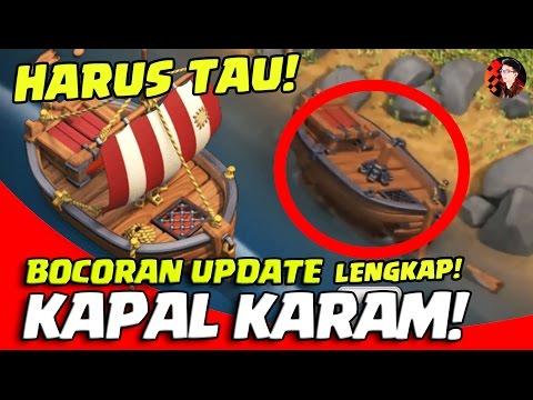 HARUS TAU! BOCORAN LENGKAP UPDATE Kapal Karam - CoC Indonesia