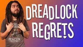 DREADLOCKS REGRETS! WAX + MORE!