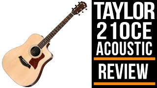 Taylor 210ce Acoustic Guitar | Review