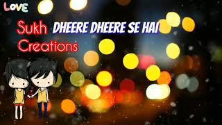Honey Singh - Dheere Dheere Se Meri Zindagi Me aana || Sukh Creations || Whatsapp Status ||