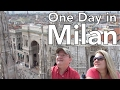 One Day in Milan, Italy: il Duomo, Galleria, Sforza Castle, & Leonardo da Vinci's Last Supper