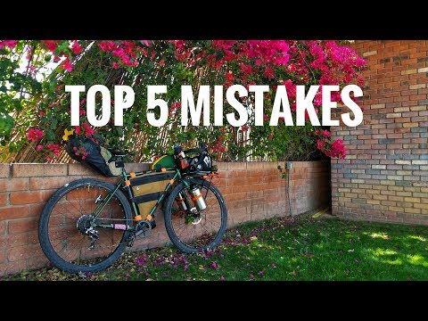 The Top 5 Bikepacking / Bike Touring Mistakes