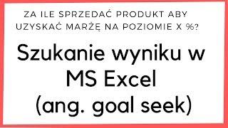 Za ile sprzedać produkt, aby uzyskać marżę x% ✅ - Porada 50 - Excel