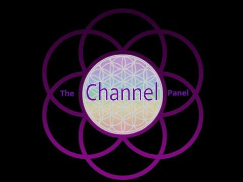 The Channel Panel 2015 Full Event - World's largest channeling event !