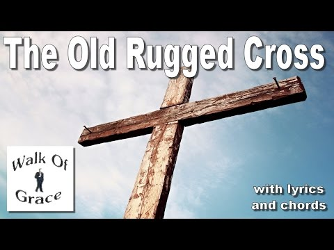 The Old Rugged Cross with lyrics and chords