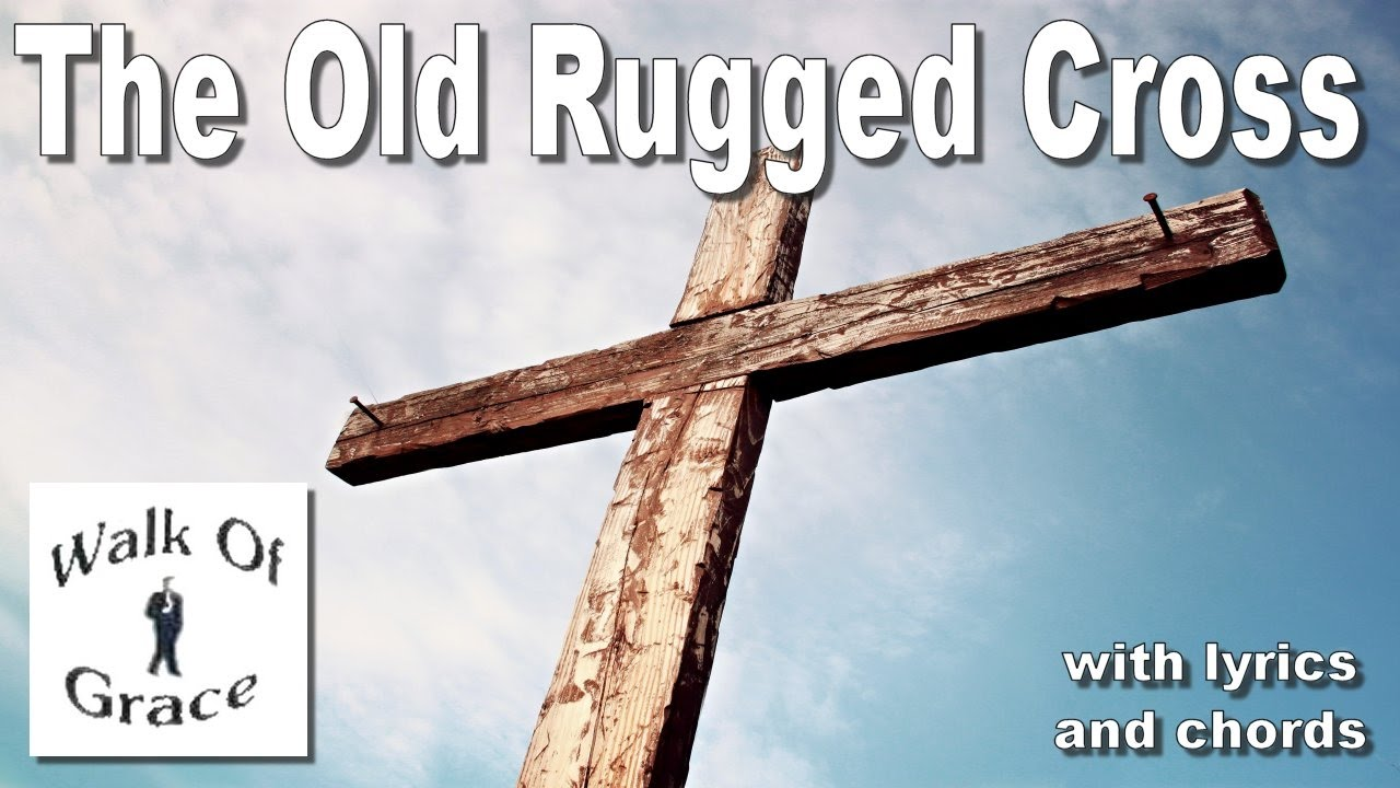 The Old Rugged Cross With Lyrics And