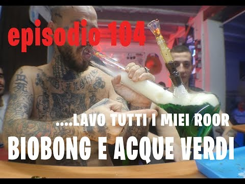 JAMES BONG HIGHTIMES EPISODIO 104 : BIOBONG LAVA TUTTI I MIEI ROOR MA LE ACQUE VERDI SPACCANO from YouTube · Duration:  6 minutes 21 seconds