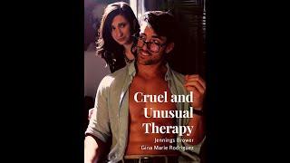 Cruel and Unusual Therapy (Short Film)