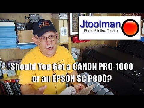 Should You Buy a CANON PRO 1000 or an EPSON SC P800? - YouTube