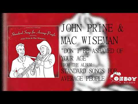 John Prine - Don't Be Ashamed of Your Age - Standard Songs for Average People mp3