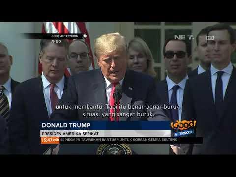Pidato Donald Trump Yang Siap Membantu Indonesia Untuk Sulawesi Tengah