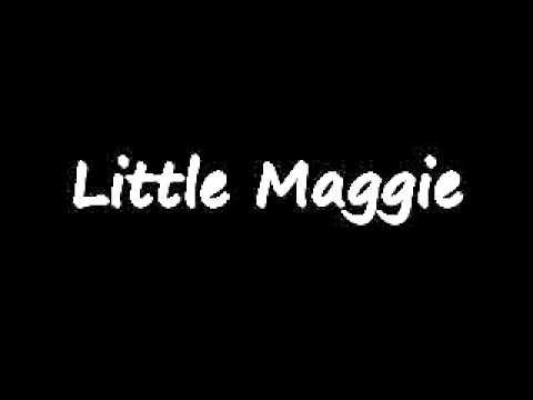 little maggie